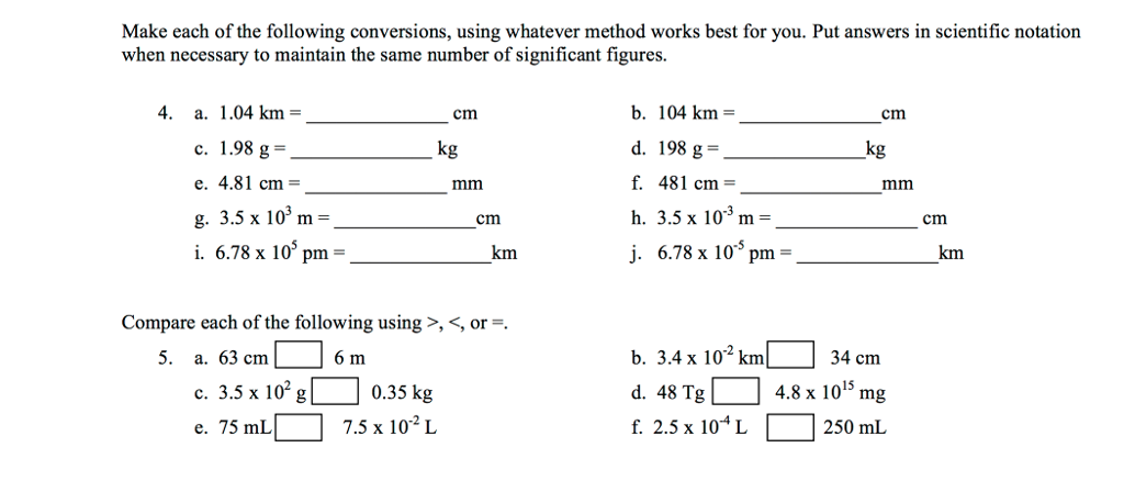 Make Each Of The Following Conversions Using W Ver Method Works Best For You Put