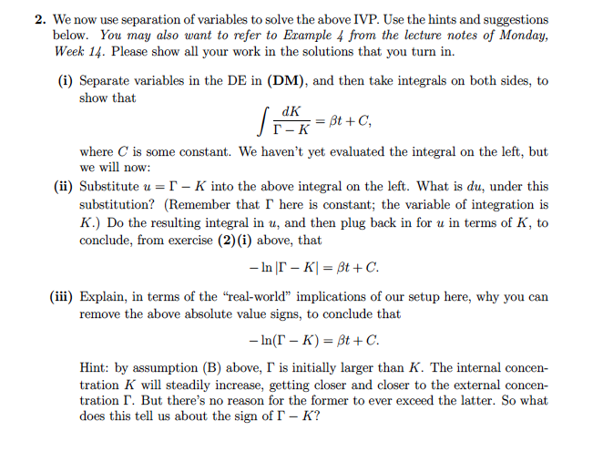 Solved: 2  We Now Use Separation Of Variables To Solve The
