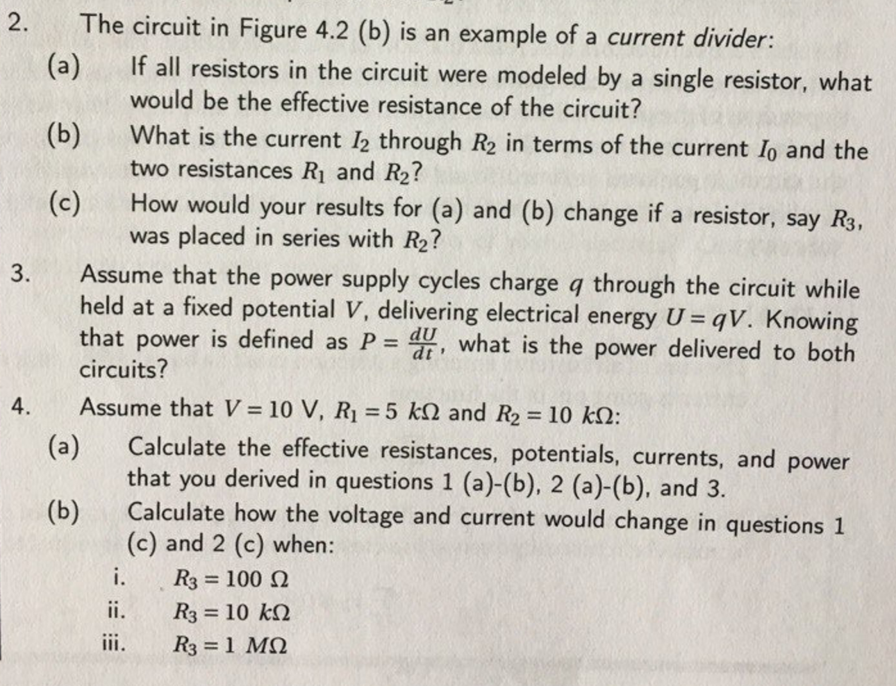 Solved 2 The Circuit In Figure 42 B Is An Example Of 1 Voltage Divider Resistor A Current