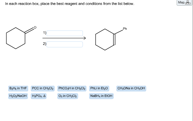 in each reaction box place the best reagent and conditions from the list below oh - photo #2