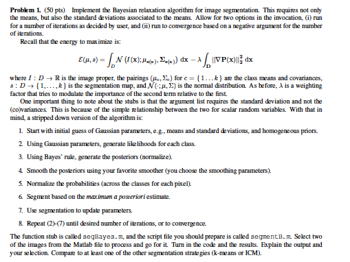 SegBayes m % % Function [J, K, Means] = SegBayes(I    | Chegg com
