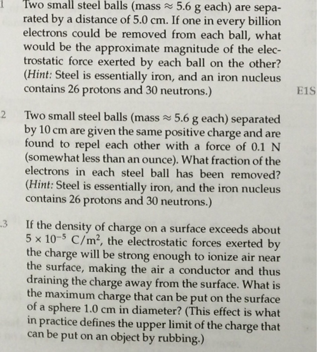 Two small steel balls (mass 5.6 g each) are separ