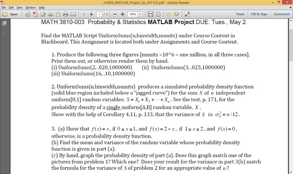 Solved: Find The MATLAB Script UniformSums(n, Binwidth, Nu