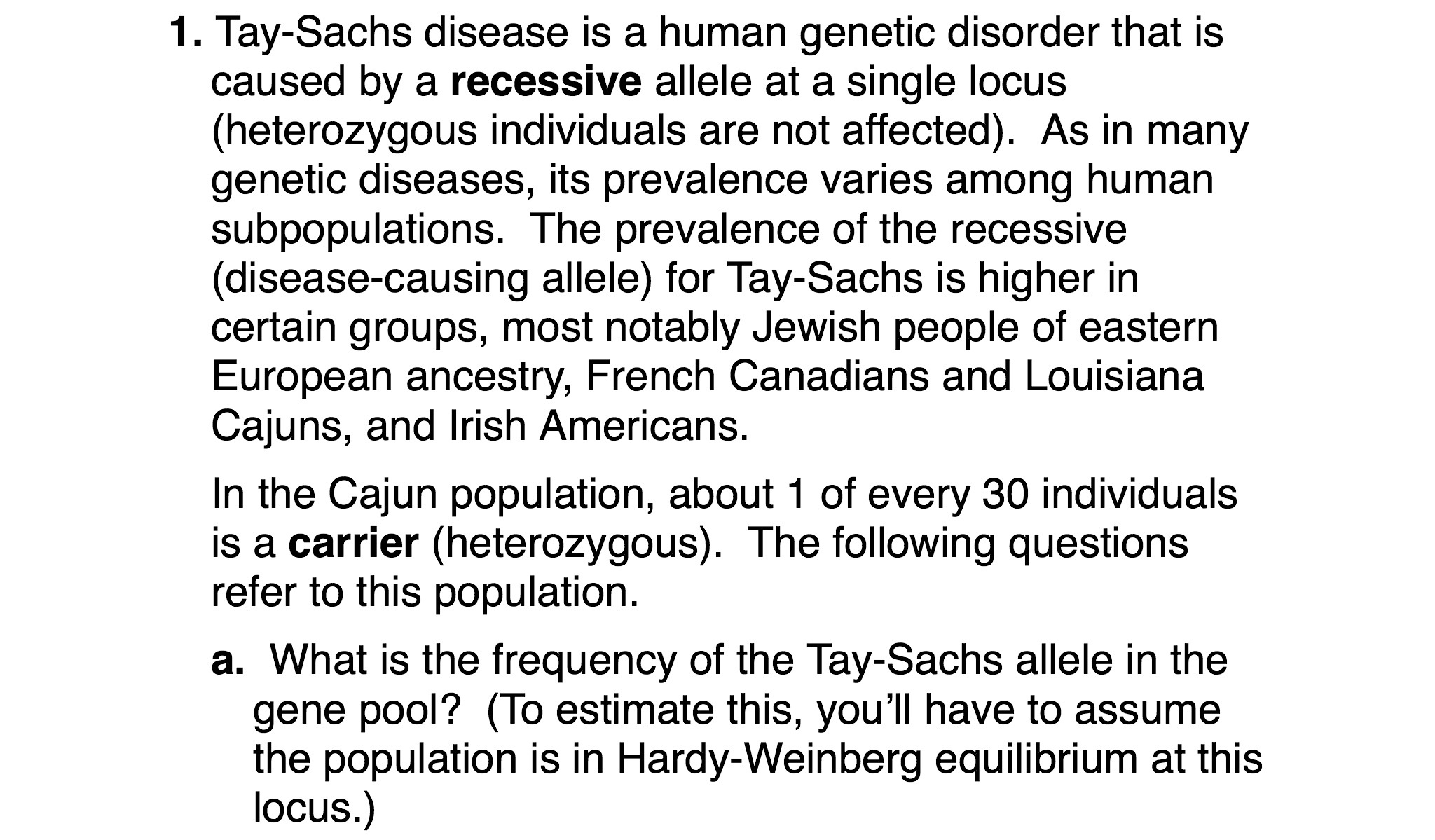 the characteristics of the tay sachs disease a genetic disorder Tay–sachs qualifies as a rare genetic disease in the 1970s, about 1 in 3,600   of the disease gene and never have any symptoms—they only learn that they are   but at what point do we decide what conditions we should be.