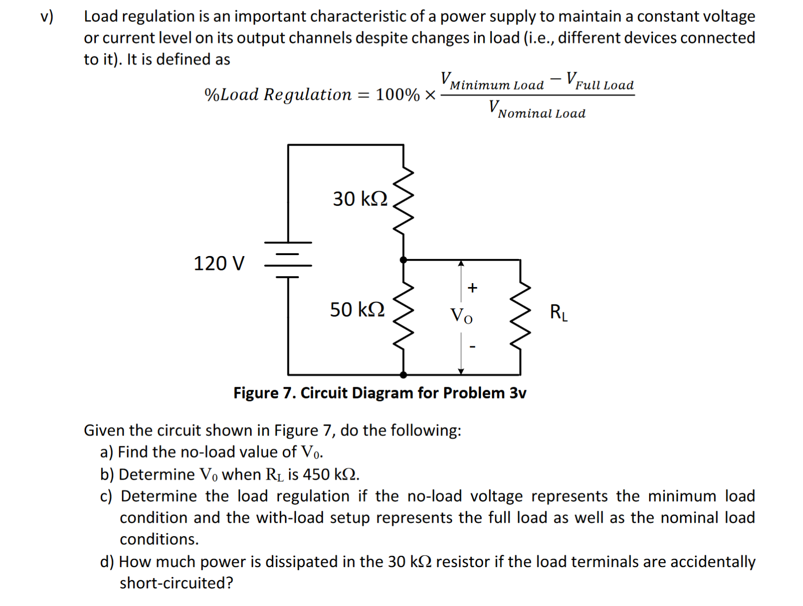 Solved Load Regulation Is An Important Characteristic Of All You Need To Know About Basic Power Supply Regulator Circuit