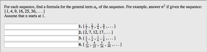 question for each sequence find a formula for the general term an of the sequence for example answer n