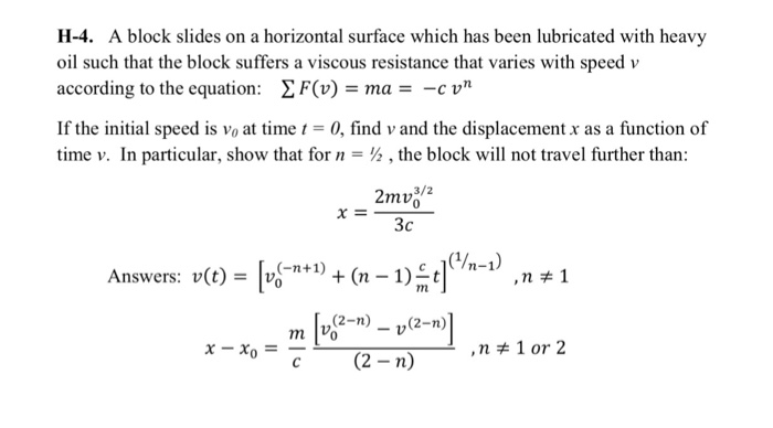 A block slides on a horizontal surface which has b