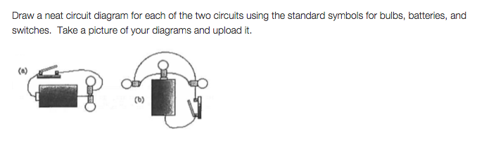 Solved: Draw A Neat Circuit Diagram For Each Of The Two Ci ...