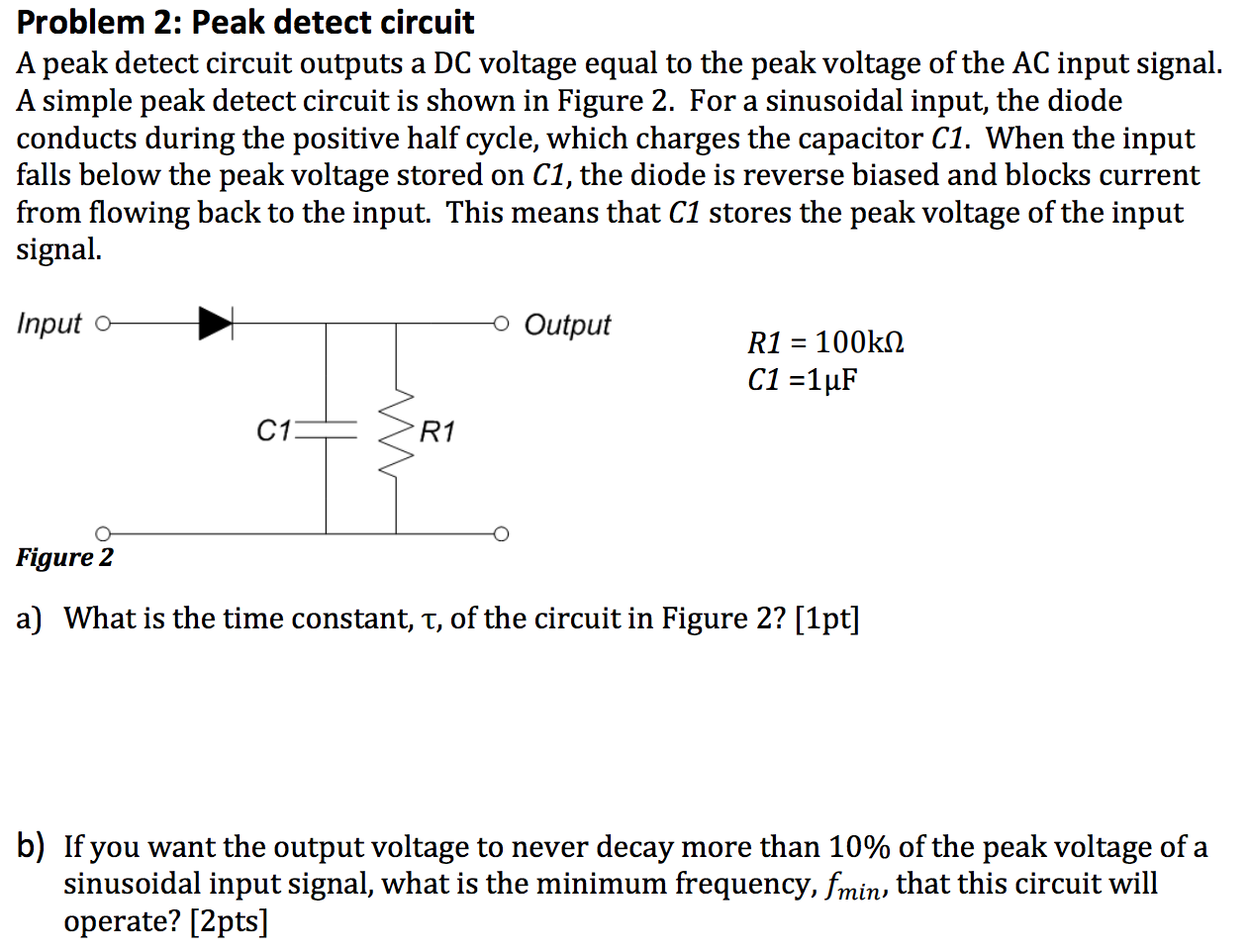 Solved: A Peak Detect Circuit Outputs A DC Voltage Equal T