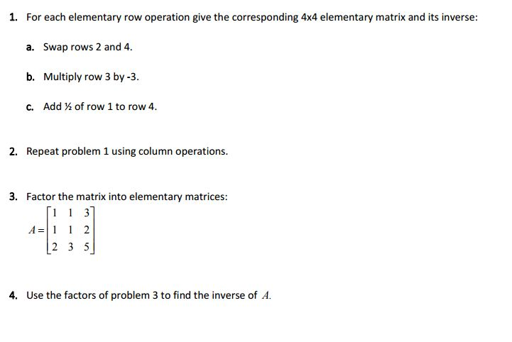 1  For Each Elementary Row Operation Give The Corr    | Chegg com