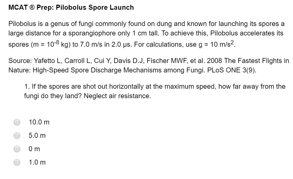 Solved: MCAT Prep: Pilobolus Spore Launch Pilobolus Is A G