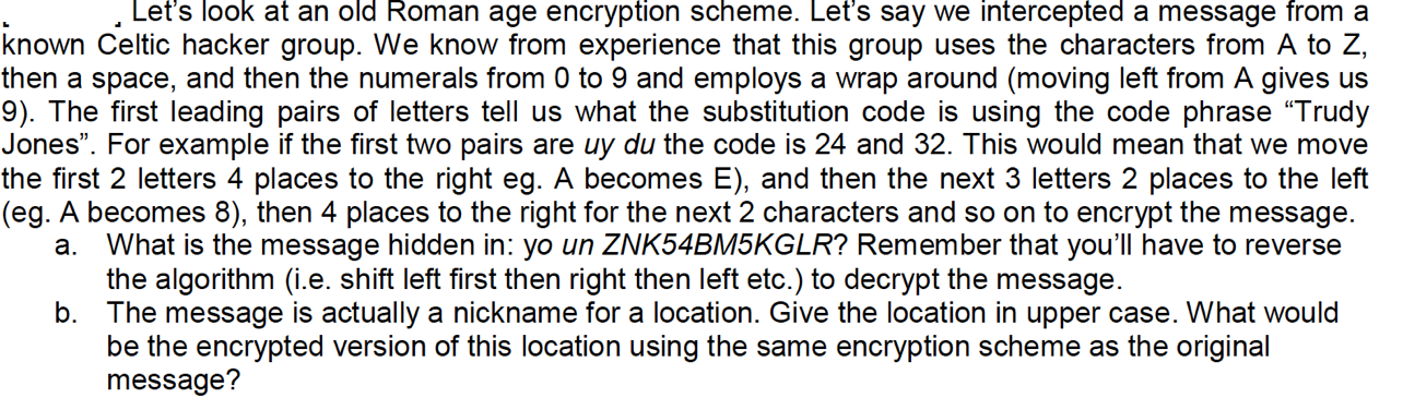 Let's look at an old Roman age encryption scheme.