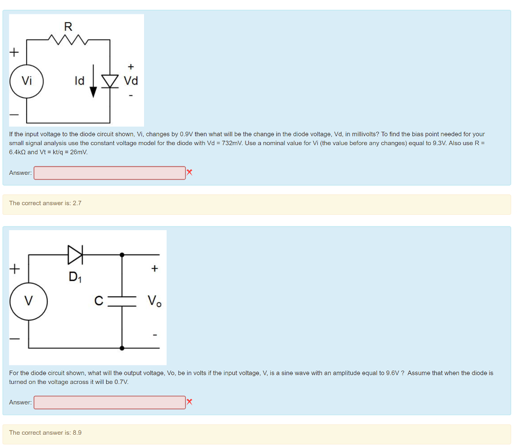 Solved Vi Ld Vd If The Input Voltage To Diode Circuit Diodecircuit Question Shown Changes By 09v Then What Will Be T