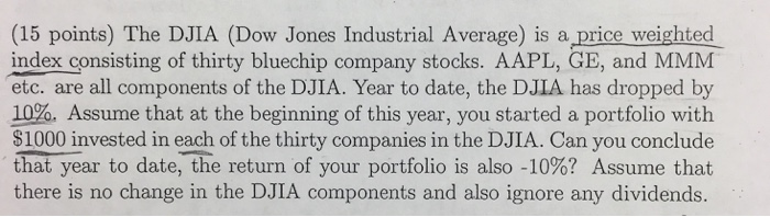 Solved: The DJIA (Dow Jones Industrial Average) Is A Price