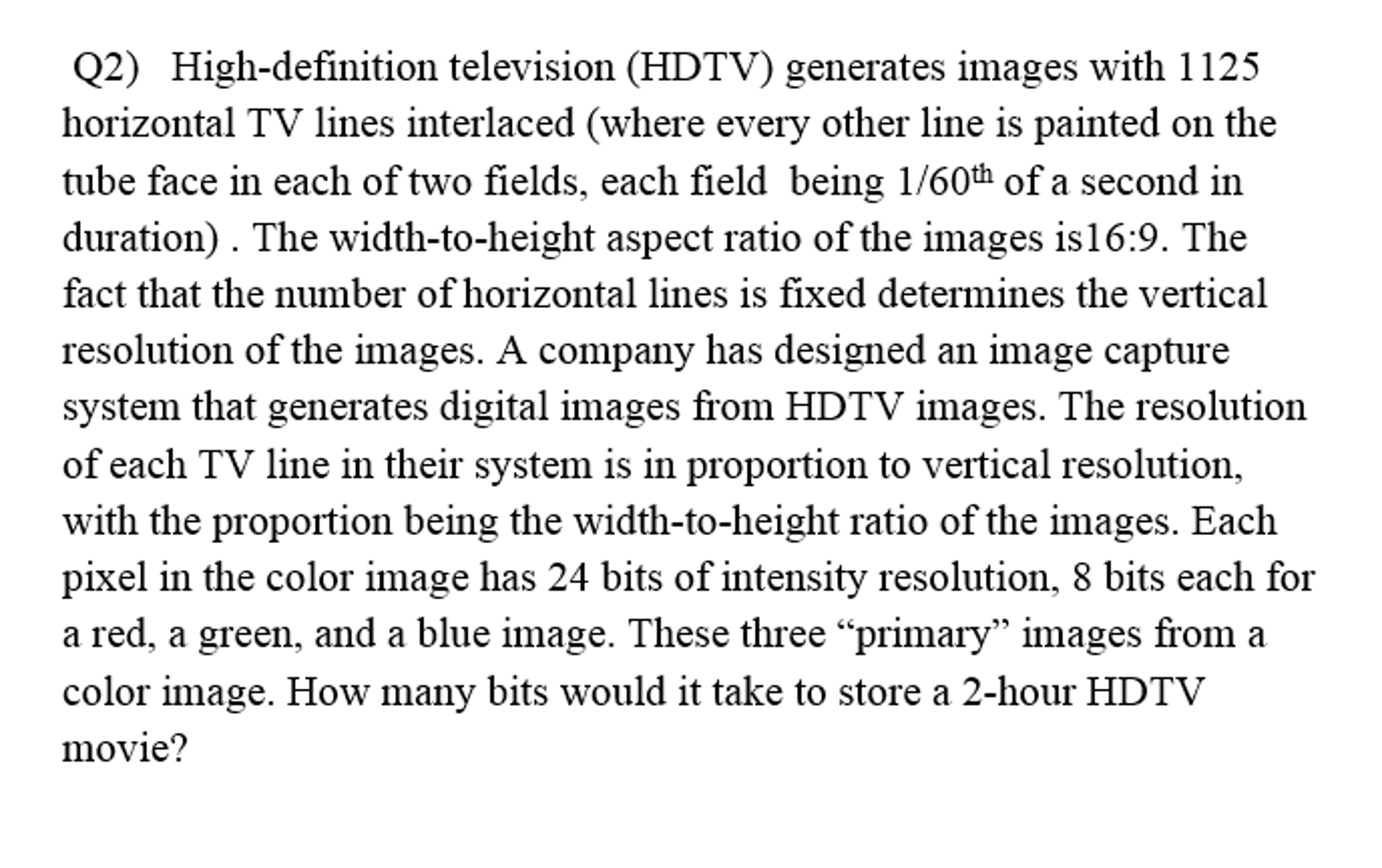 Solved: High-definition Television (HDTV) Generates Images