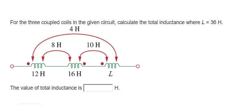 Solved: For The Three Coupled Coils In The Given Circuit