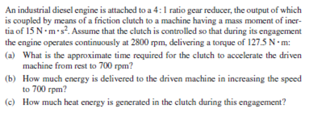 Solved: An Industrial Diesel Engine Is Attached To A 4: 1