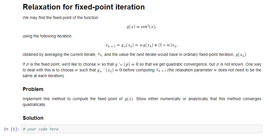 Solved: Relaxation For Fixed Point Iteration: Implement Th