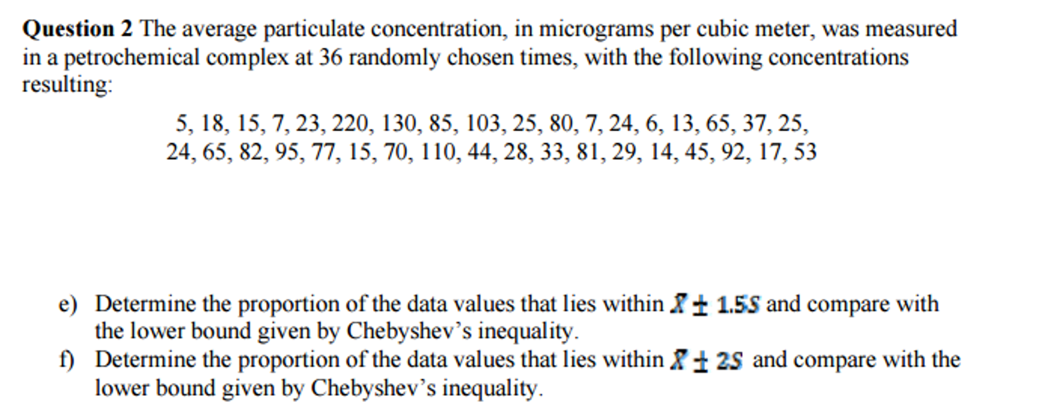 Question The Average Particulate Concentration In Micrograms Per Cubic Meter Was Measured A Petrochem