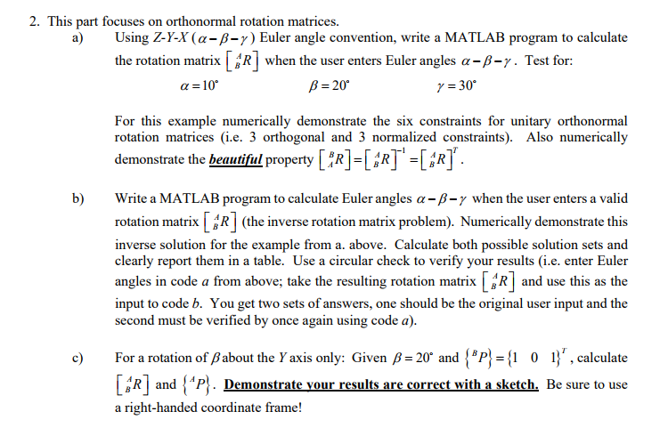 Solved: This Part Focuses On Orthonormal Rotation Matrices