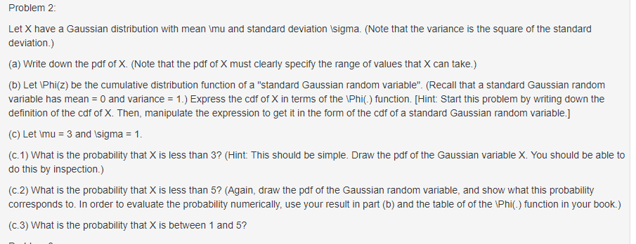 Problem 2 Let X Have A Gaussian Distribution With Mean Lmu And Standard  Deviation Isigma.