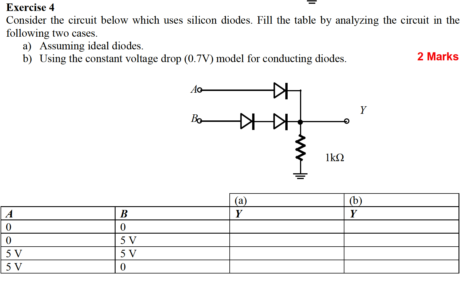 Solved Consider The Circuit Below Which Uses Silicon Diod