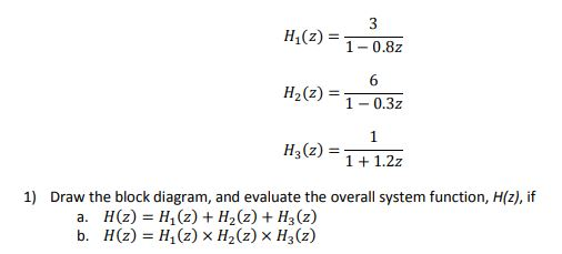 Solved: Digital Signal Processing: Given The Following Sys