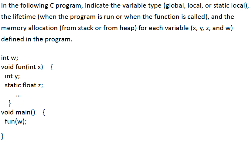 Solved: In The Following C Program, Indicate The Variable