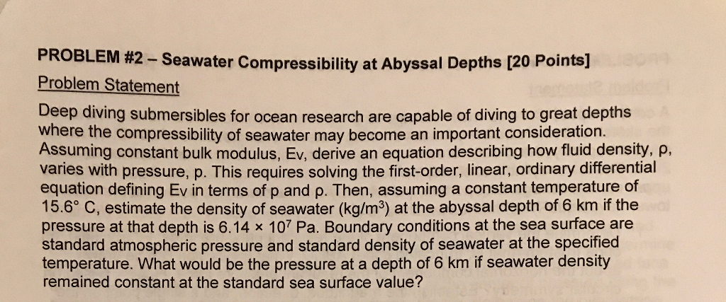 Solved Problem 2 Seawater Compressibility At Abyssal Dep
