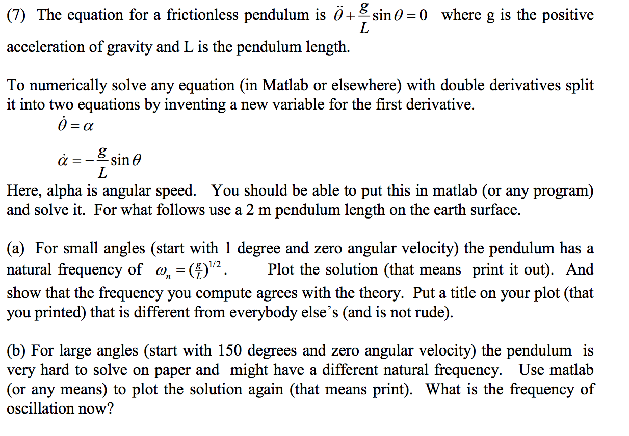 The Equation For A Frictionless Pendulum Is Where