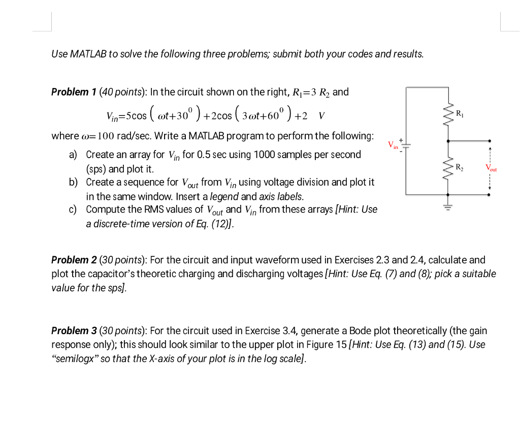 Solved Use Matlab To Solve The Following Three Problems S Wiring Diagram Is Used Troubleshoot And Make Sure Submit Both Your Codes Results Problem Fig 5