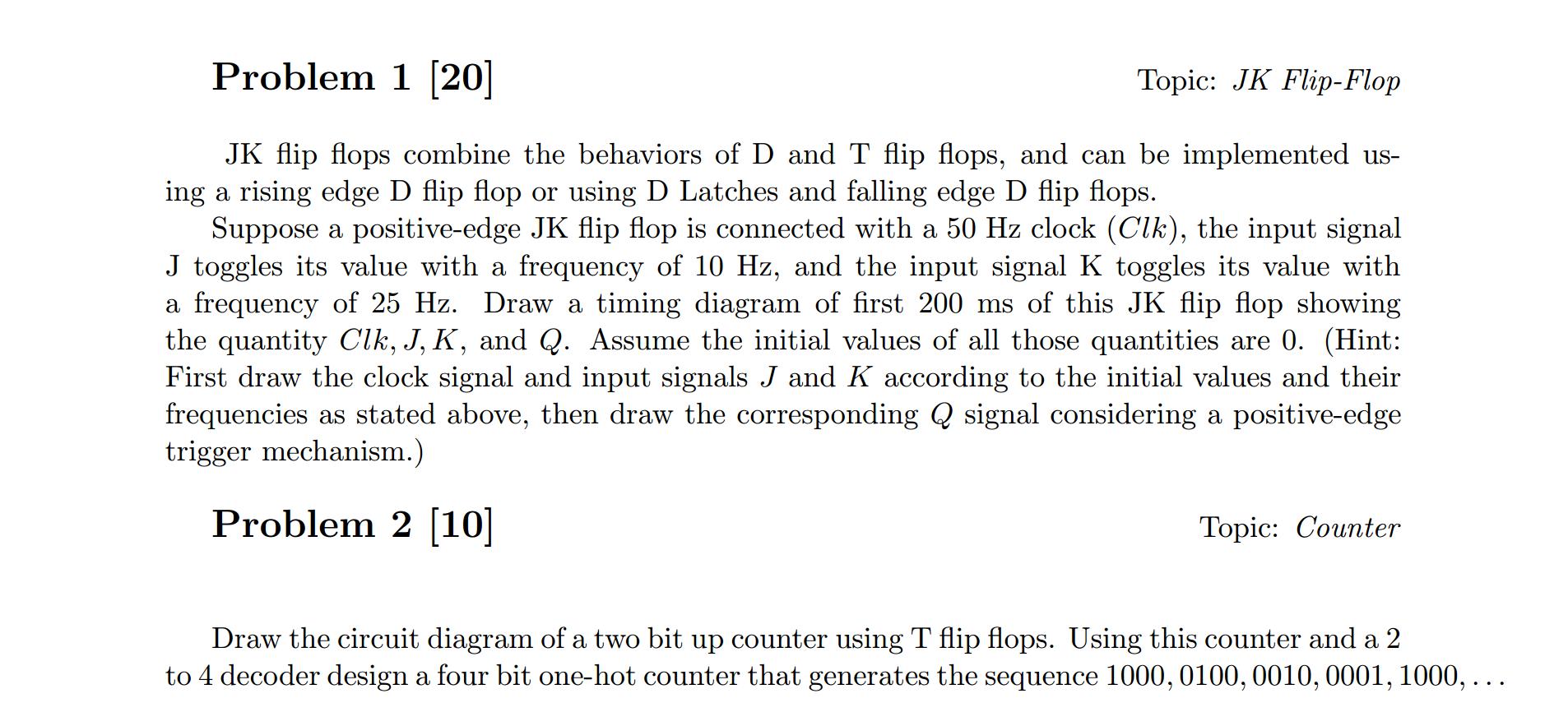 Solved Problem 1 200 Topic Jk Flip Flop Flops Co J K Circuit Diagram