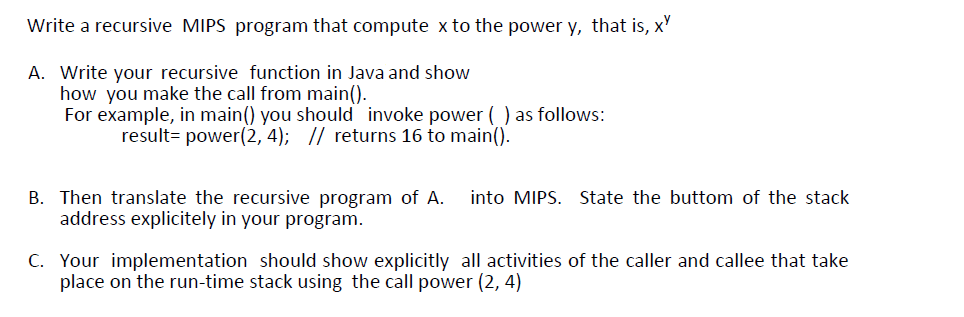 Solved: Write A Recursive MIPS Program That Compute X To T