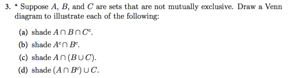 Solved 3suppose A B And C Are Sets That Are Not Mutua