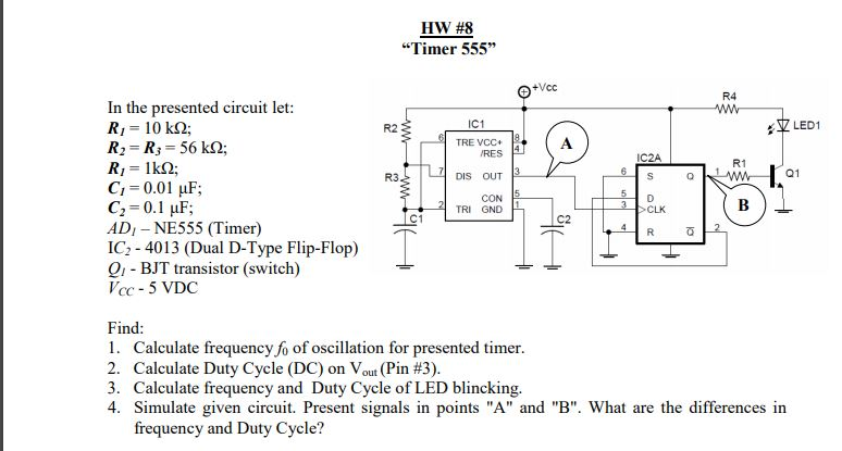 """Solved: HW #8 """"Timer 555"""" R4 In The Presented Circuit Let"""