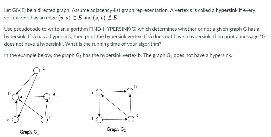 Solved: Let G(V E) Be A Directed Graph  Assume Adjacency-l