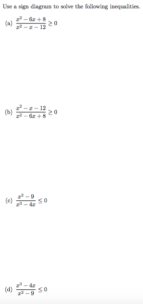 Solved Use A Sign Diagram To Solve The Following Inequali