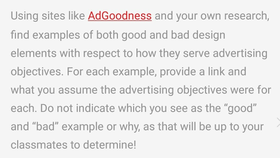 question using sites like adgoodness and your own research find examples of both good and bad design elem