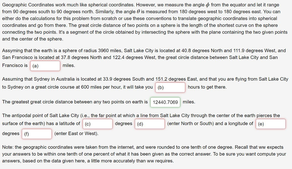 Solved: Geographic Coordinates Work Much Like Spherical Co