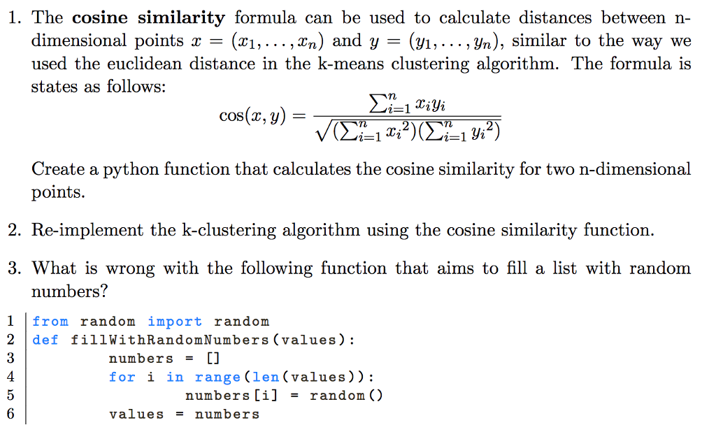 Solved: 1  The Cosine Similarity Formula Can Be Used To Ca