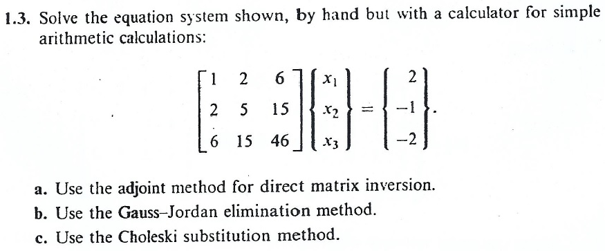 Solved: using your hand calculator, solve the systems of l.
