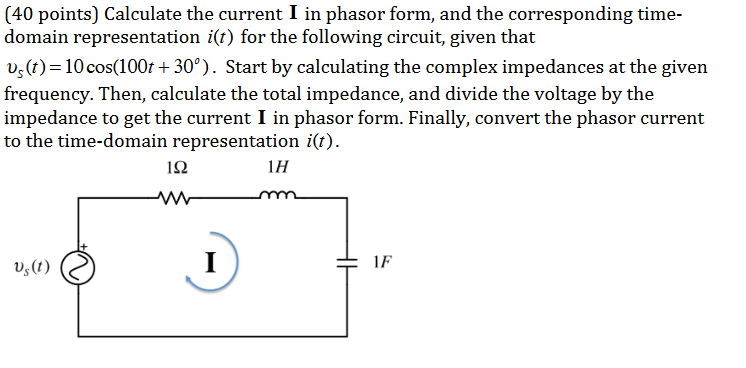 Solved: (40 Points) Calculate The Current I In Phasor Form
