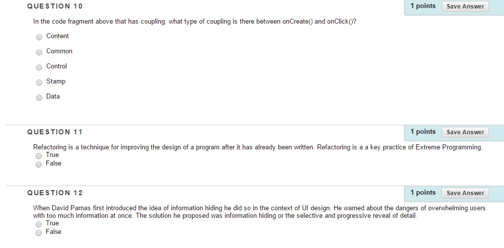 Solved Question 8 When Designing A Large Program Low Coup Chegg Com