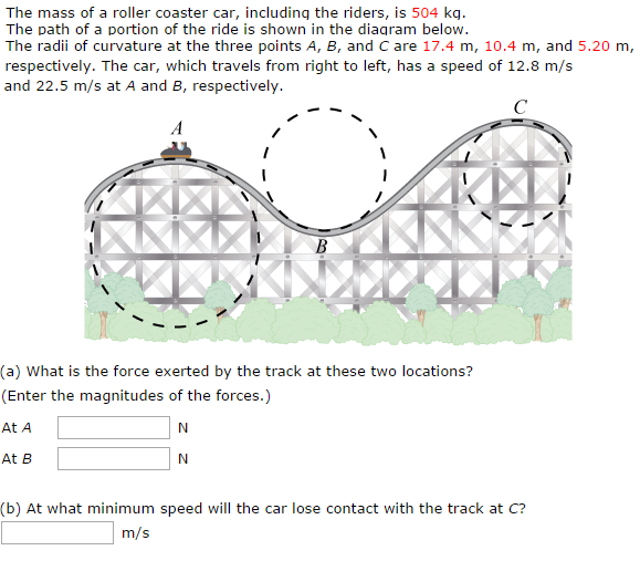 Solved: The Mass Of A Roller Coaster Car, Including The Ri