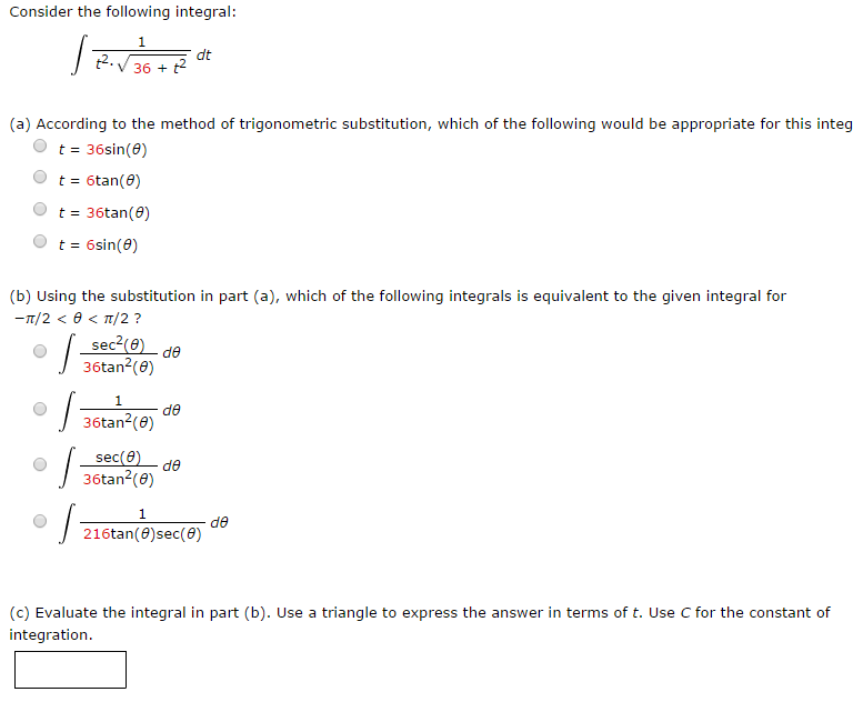 Solved: Consider The Following Integral: According To The ...