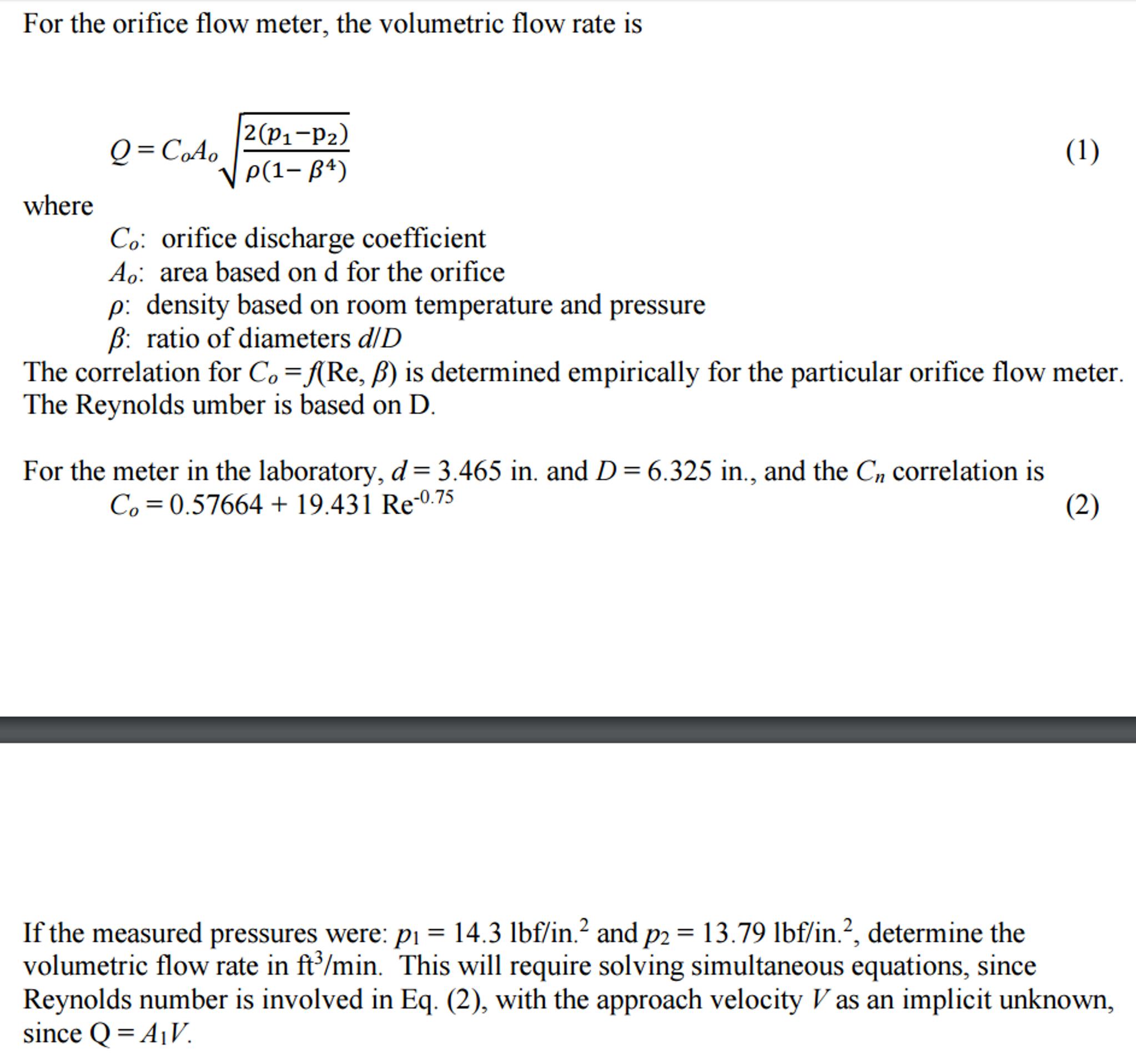 Solved For The Orifice Flow Meter Volumetric Ra Q