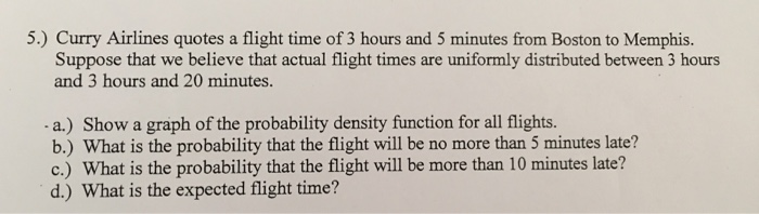 Solved Curry Airlines Quotes A Flight Time Of 3 Hours And