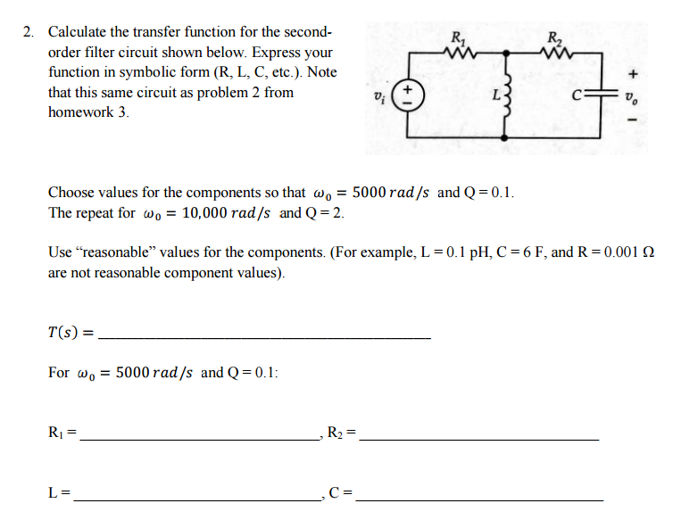 Solved Calculate The Transfer Function For The Second Ord
