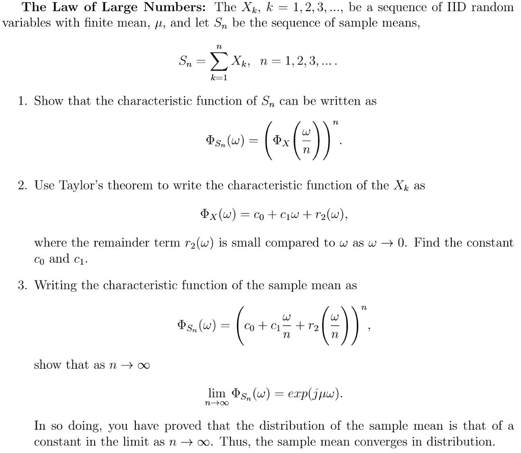 The Law Of Large Numbers: The Xk, K 1, 2, 3, , Be