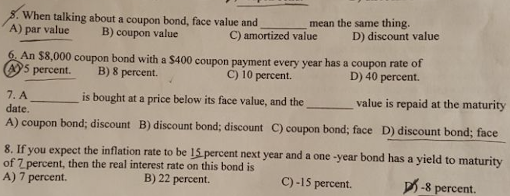 Solved When Talking About A Coupon Bond Face Value And A